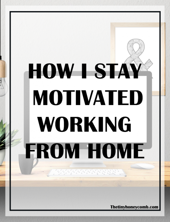 How-i-stay-motivated-working-from-home