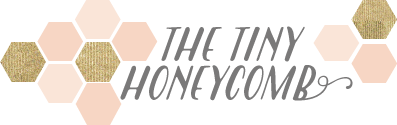 The Tiny Honeycomb - DIYs and Pretty Things