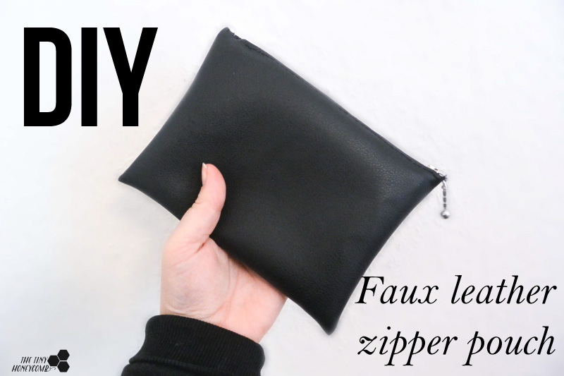 DIY makeup bag. Zipper pouch how to. Faux leather bag. The tiny honeycomb