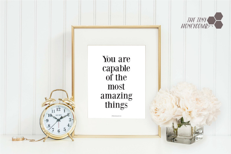 You are Capable of the most amazing things. free printable.