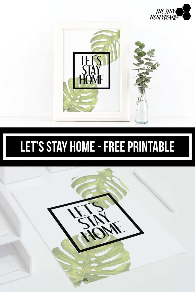 Let's stay home. free printable for your home. A modern and simple style. Click to download