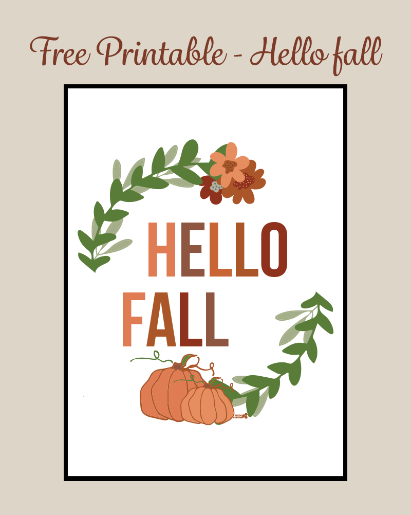 free printable for fall. Hello fall. Thetinyhoneycomb.com