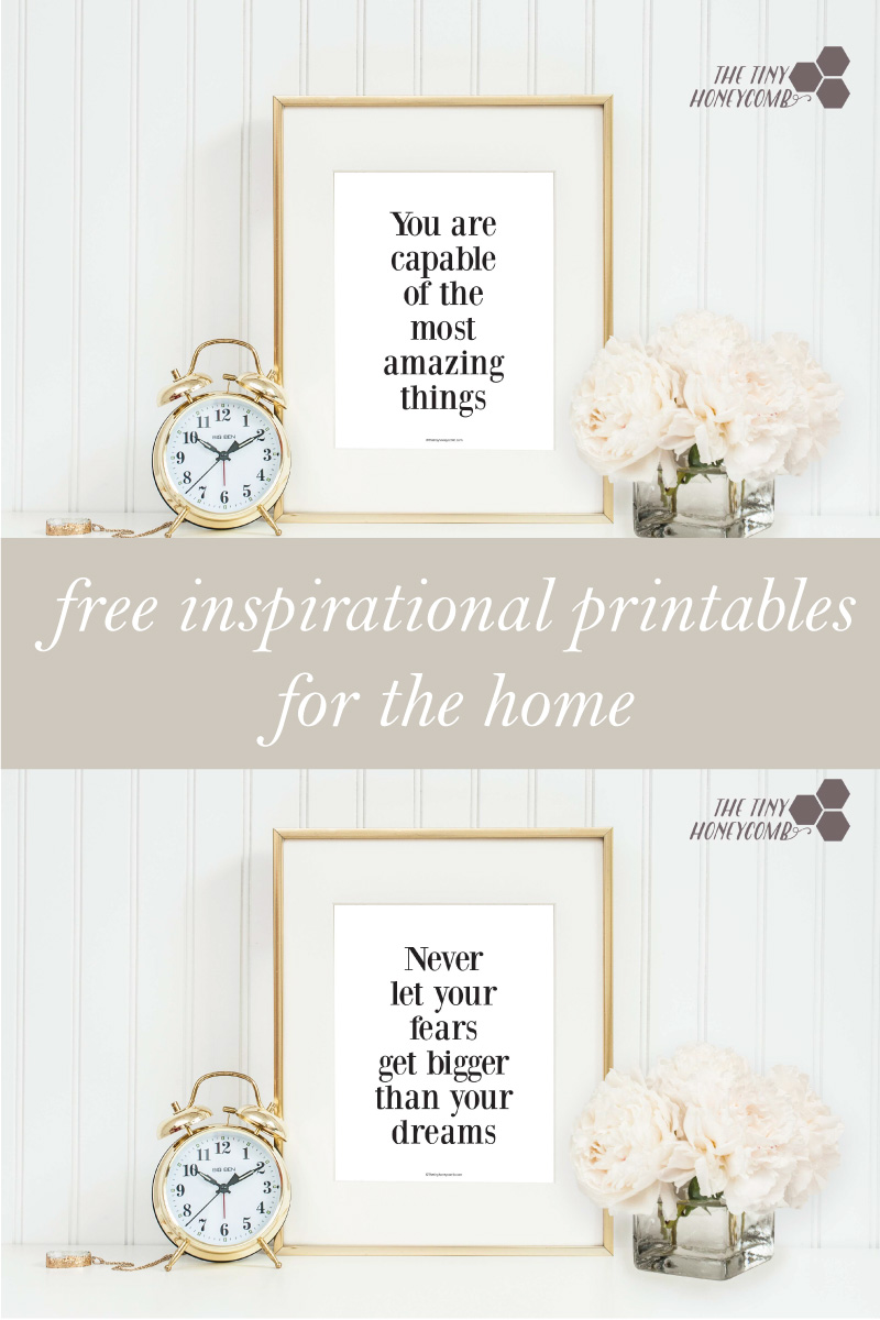 Free inspirationel printables for the home. Thetinyhoneycomb.com